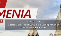 Azerbaijan Blocks UNESCO From Visiting Armenian Cultural Sites in Karabakh